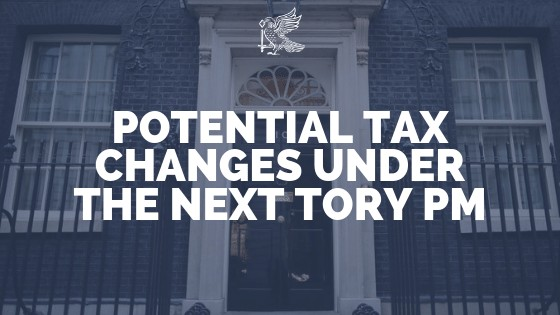 Potential Tax Changes Under The Next Tory PM