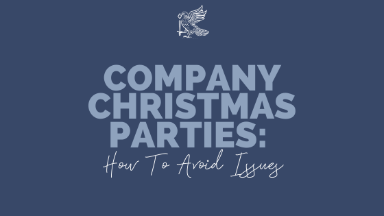Company Christmas Parties: How To Avoid Issues