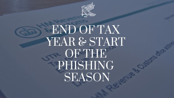 End of Tax Year & Start of the Phishing Season