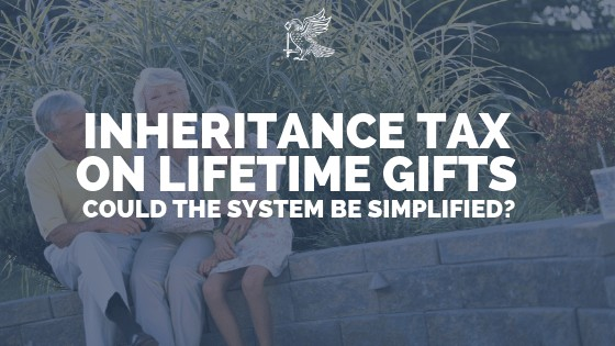 Inheritance Tax on Lifetime Gifts: Could the System Be Simplified?