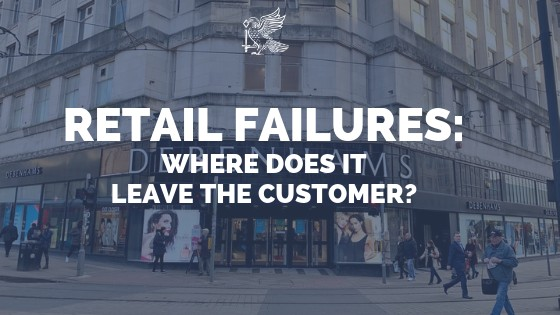Retail Failures: Where Does It Leave the Customer?