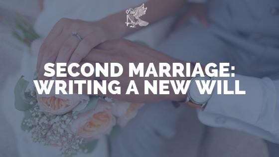 Second Marriage: Writing A New Will
